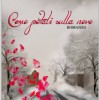 """La seconda edizione di """"Come petali sulla neve"""""""