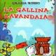 """""""La gallina lavandaia"""", il libro di Grazia Russo"""