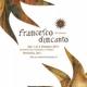 Francesco d'incanto 2011 – XIV edizione – messer lo frate sole
