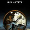 """Il libro di Lucia Santoriello """"Il tempo relativo"""""""
