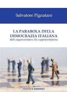 copertina libro - LA PARABOLA DELLA DEMOCRAZIA ITALIANA